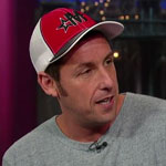 Adam Sandler on The Late Show with David Letterman, June 2012