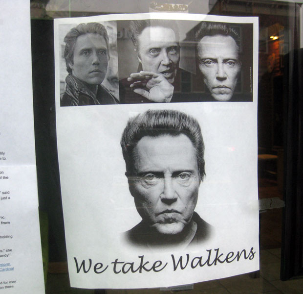 Best 'Walk In' Walken Sign Ever